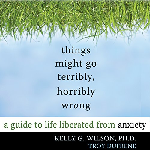 Things Might Go Terribly, Horribly Wrong audiobook cover art