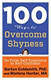 Image of 100 Ways to Overcome Shyness: Go From Self-Conscious to Self-Confident (100 Ways Series)