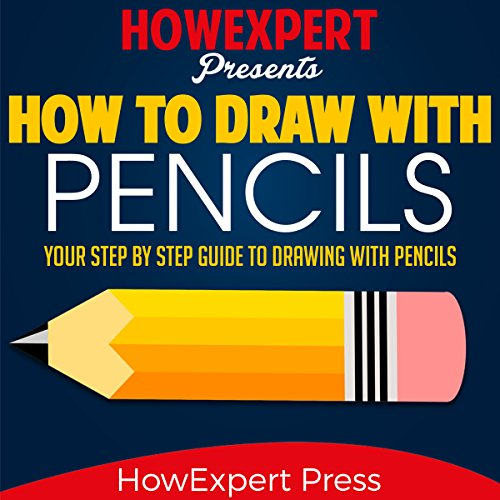 How to Draw with Pencils audiobook cover art