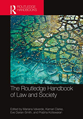 The Routledge Handbook of Law and Society (English Edition)