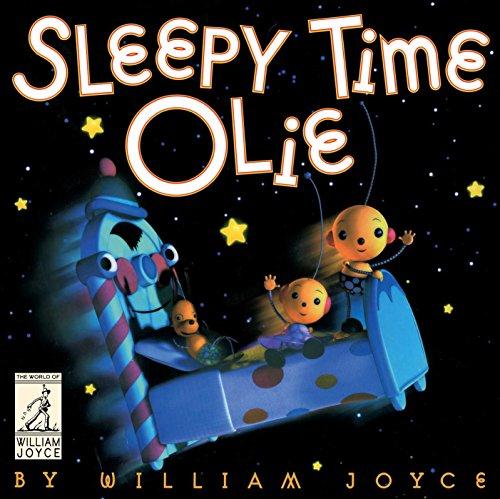 Sleepy Time Olie (The World of William Joyce) (English Edition)
