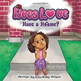 Does Love Have a Home?