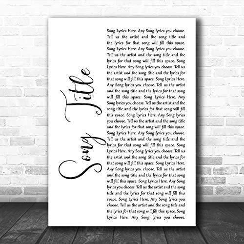 Any Song Lyric Custom White Script Wall Art Quote Personalized Lyrics Song Lyric Art Music Quote Gift Poster Print