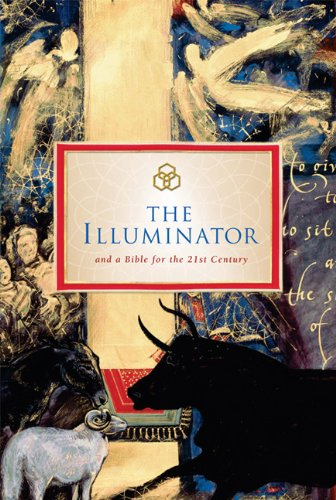 Illuminator and a Bible for the 21st Century