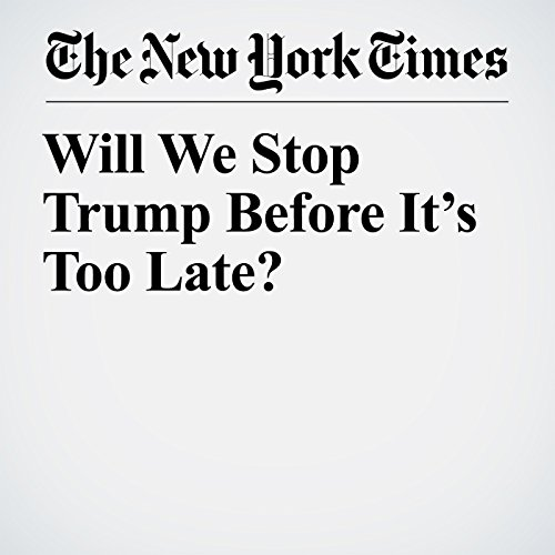 Will We Stop Trump Before It's Too Late? copertina