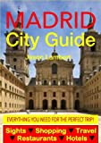 Madrid City Guide - Sightseeing, Hotel, Restaurant, Travel & Shopping Highlights (Illustrated) (English Edition)