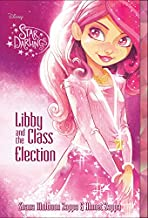 Star Darlings Libby and the Class Election (Star Darlings (2))
