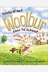 Ready or Not, Woolbur Goes to School! Hardcover