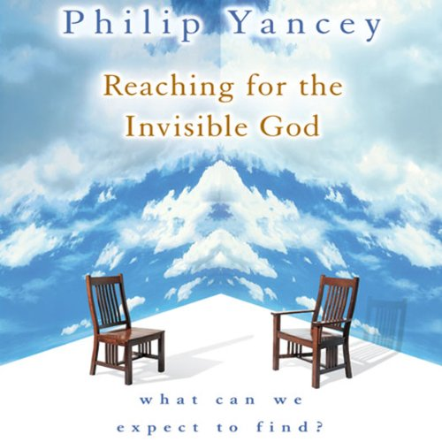 Reaching for the Invisible God audiobook cover art