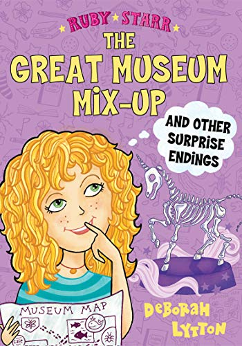 The Great Museum Mix-Up and Other Surprise Endings (Ruby Starr)