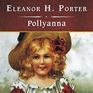 Pollyanna                   By:                                                                                                                                 Eleanor H. Porter                               Narrated by:                                                                                                                                 Rebecca Burns                      Length: 5 hrs and 41 mins     205 ratings     Overall 4.4