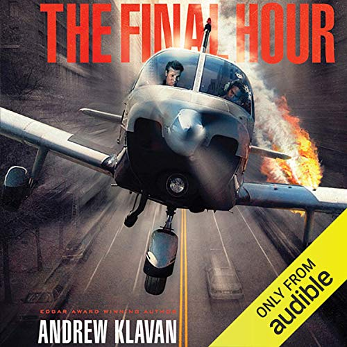 The Final Hour Audiobook By Andrew Klavan cover art
