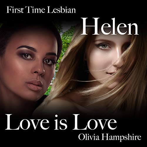 First Time Lesbian, Helen, Love Is Love cover art