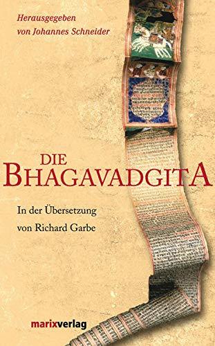 Bhagavadgita (Fernöstliche Klassiker)