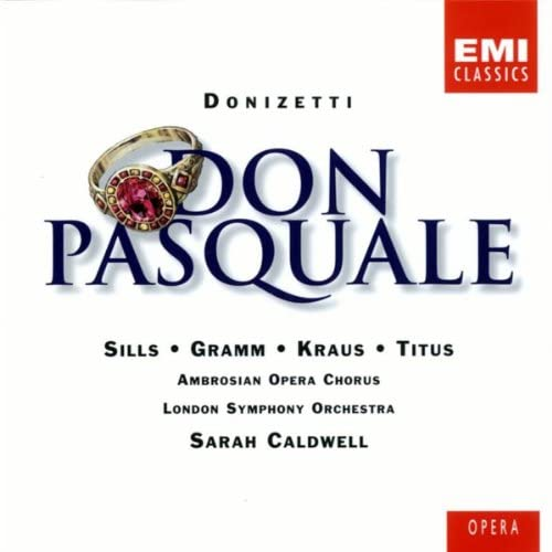 Beverly Sills/Donald Gramm/Alfredo Kraus/Alan Titus/Henry Newman/Ambrosian Opera Chorus/London Symphony Orchestra/Sarah Caldwell
