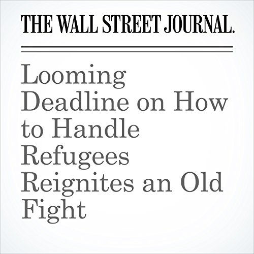 Looming Deadline on How to Handle Refugees Reignites an Old Fight copertina