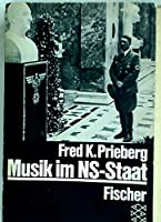 Musik im NS-Staat 3596269016 Book Cover