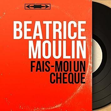 Fais-moi un chèque (feat. Alain Goraguer et son orchestre) [Mono Version]