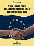 Princìpi e clausole generali nella proposta di regolamento europeo della vendita transfrontaliera