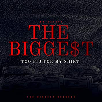 Too Big for My Shirt