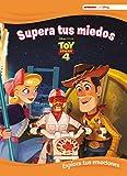 Toy Story 4. Supera tus miedos (Explora tus emociones con Disney): Explora tus emociones