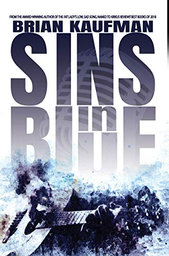 Sins in Blue: A Novel by [Brian Kaufman]
