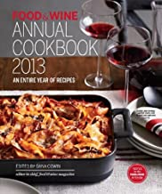FOOD & WINE Annual Cookbook 2013: An Entire Year of Recipes