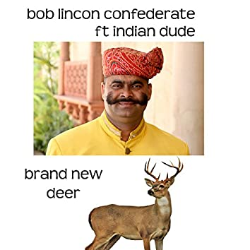 Brand New Deer