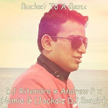 Bucket to a Benz (Jackalz DJ Remix)