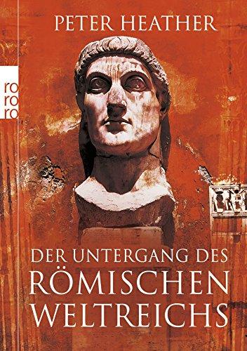 Der Untergang des Römischen Weltreichs