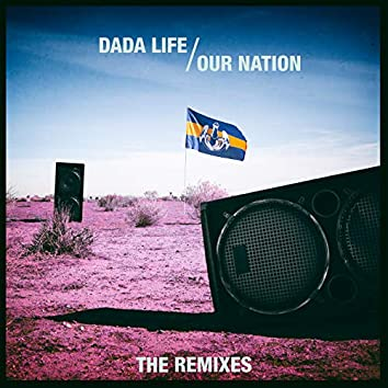 Our Nation (The Remixes)