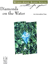 Diamonds on the Water Late Intermediate Piano Solo (Written for You) [Sheet music]