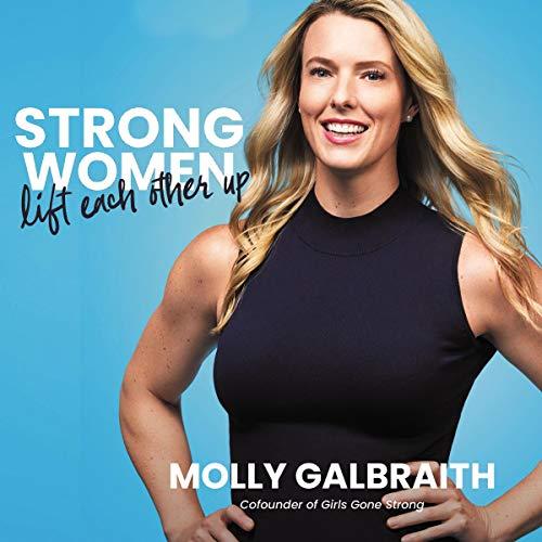 Strong Women Lift Each Other Up cover art