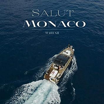 Salut Monaco