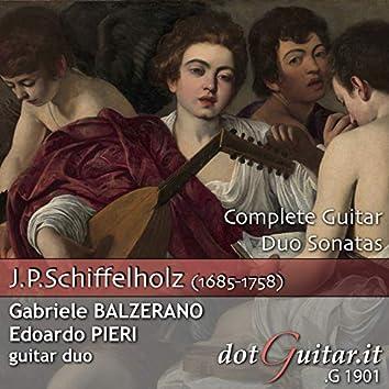 Johann Paul Schiffelholz: Complete Guitar Duo Sonatas