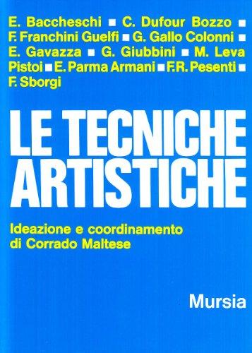 Le tecniche artistiche: Ideazione e coordinamento di Corrado Maltese