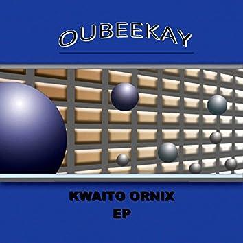 Kwaito Ornix