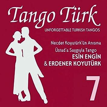 Tango Türk, Vol. 7 (Üstad'a Saygıyla Tango)