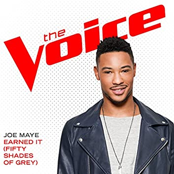 Earned It (Fifty Shades Of Grey) (The Voice Performance)