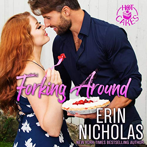 Forking Around: Hot Cakes Book 2