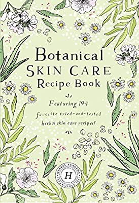 Botanical Skin Care Recipe Book