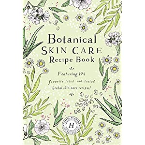 Beauty Shopping Botanical Skin Care Recipe Book
