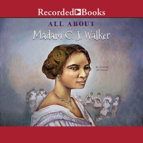 All About Madam C.J. Walker audiobook cover art