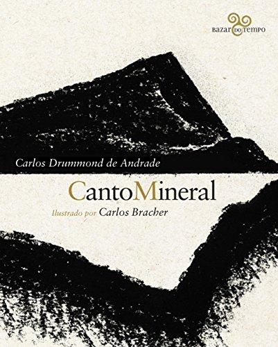 Canto mineral: Carlos Drummond de Andrade ilustrado por Carlos Bracher