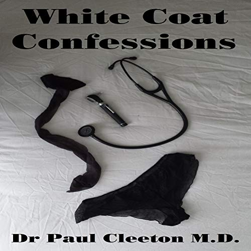 White Coat Confessions: Part 3 - Liz audiobook cover art