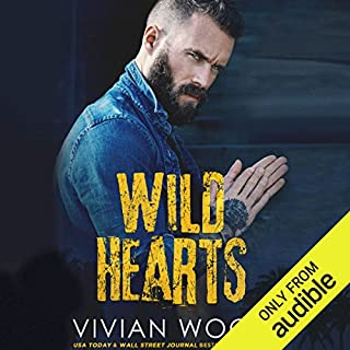 Wild Hearts                   Written by:                                                                                                                                 Vivian Wood                               Narrated by:                                                                                                                                 Rock Engle,                                                                                        Mackenzie Harte                      Length: 8 hrs and 33 mins     Not rated yet     Overall 0.0
