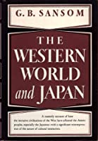 The Western World and Japan, a Study in the Interaction of European and Asiatic Cultures.