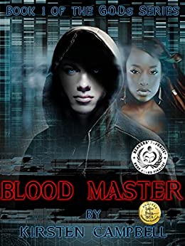 Blood Master: Book 1 of The G.O.D.s Series by [Kirsten Campbell, Sue Soares]