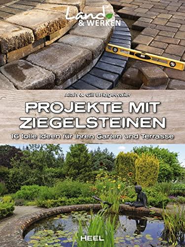 Projekte mit Ziegelsteinen: 16 tolle Ideen für Ihren Garten und Terrasse