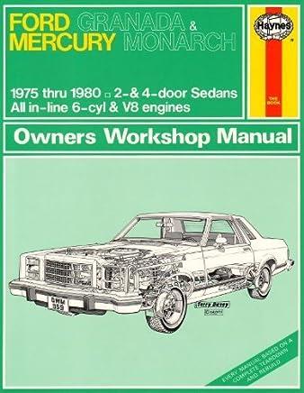 Haynes Ford Granada and Mercury Monarch Owners Workshop Manual, No. 359: 75-80 (Haynes Manuals) by Larry Warren (1983-02-06)
